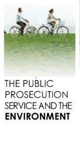The Public Prosecution Service and Environment