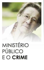 Ministério Público e o Crime