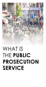 What is the Public Prosecution Service?